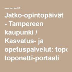 Jatko-opintopäivät - Tampereen kaupunki / Kasvatus- ja opetuspalvelut: toponetti-portaali