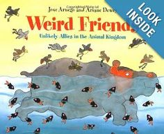 With cartoon illustrations, this picture book illustrates unique symbiotic relationships of animals around the world. Weird Friends: Unlikely Allies in the Animal Kingdom Science Lessons, Teaching Science, Teaching Reading, Life Science, Science Books, Science Ideas, Teaching Ideas, Animal Adaptations, Friend Book