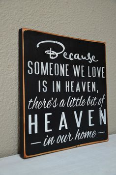 Because Someone We Love is in Heaven Sign/ by ChicSignBoutique, $21.99