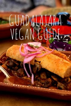 Being vegan in Guadalajara is easy. Though it clearly doesn't have the concentration of vegan restaurants that Mexico City has, it has several great options,...