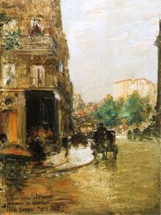 "Frederick Childe Hassam ~ ""Paris Street Scene"""