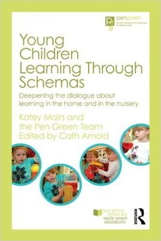 Young Children Learning Through Schemas: Deepening the dialogue about learning in the home and in the nursery (Pen Green Books for Early Years Educators) Play Based Learning, Home Learning, Drawing Activities, Activities For Kids, Nursery Activities, Schemas Early Years, Nursery Book, Green Books, Child Development