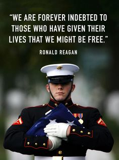 We are forever indebted to the brave men and women in uniform who have sacrificed their lives for our freedom.