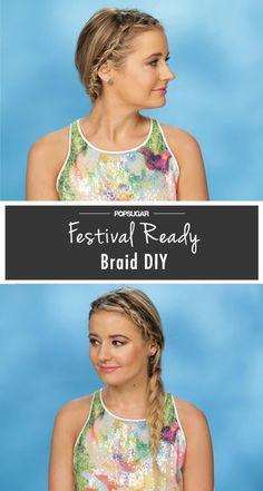 Pin for Later: Music-Festival Hair Idea: Braids Within a Braid