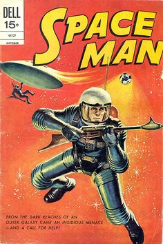 Space Man - Dell Comics, 15 cents - (space era, mid century modern, atomic age, 1950s & 60s)