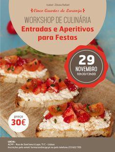 Cartaz do workshop Entradas & Aperitivos para Festas em 29 de Novembro de 2014 em Lisboa.
