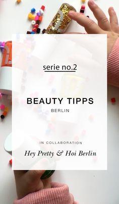 Beauty Lieblinge aus Berlin Nr. 2 (mit Verlosung)