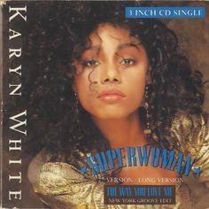 Karyn White - Superwoman