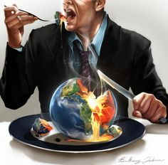 The Earth provides enough to satisfy Man's every need, but not man's every greed. - Ghandi