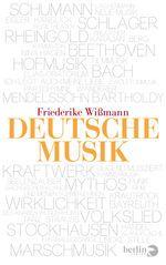 Friederike Wißmann lässt die große Tradition von Bach bis Stockhausen lebendig werden. Volkslied, Schlager und Tanzmusik finden ebenso Berücksichtigung wie Nationalhymnen, Fußballgesänge, deutsche Filmmusik in Hollywood oder Punk, Rock und Techno. Die renommierte Musikwissenschaftlerin legt eine...