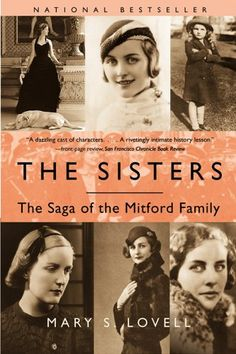 Amazon.com: The Sisters: The Saga of the Mitford Family eBook: Mary S. Lovell: Kindle Store