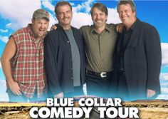 Jeff Foxworthy, Bill Engvall, Larry the Cable Guy and Ron White will make you laugh till you cry in this crazy collection of Blue Collar Comedy Tour quotes and jokes.