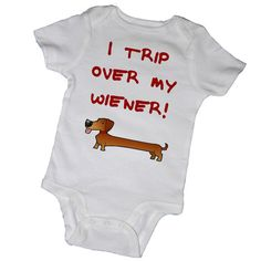 Hey, I found this really awesome Etsy listing at http://www.etsy.com/listing/125874106/i-trip-over-my-weiner-animal-dachsund