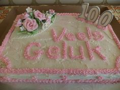 Cake for a lady that turned a 100 years old in June.  Happy birthday!