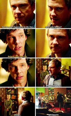 This moment int he show is somewhat heartbreaking as John asks Sherlock why his wife is who she is. What Sherlock says is true, but the fact that he turns to Sherlock in that moment says so much about their friendship.