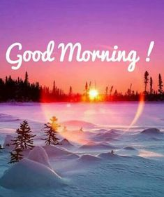 We bring such latest good morning images for you every day. Good Morning Nature, Good Morning Flowers, Good Morning Gif, Good Morning Photos, Good Morning Greetings, Morning Pictures, Good Morning Winter Images, Good Morning Sister, Morning Morning