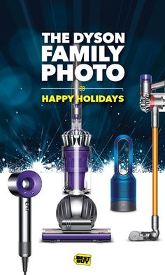 Happy Holidays from the Dyson Family! The entire gift-winning line is here at Best Buy. Treat yourself or someone special with the Dyson Supersonic hair dryer, featuring intelligent Heat Control to protect your hair. Or if you're looking for a cord-free, hassle-free holiday, the V8 Absolute Cordless Vacuum gives you up to 40 minutes of powerful suction. Or look at the Pure Hot+Cool Link air purifier, which purifies the air while it heats or cools you. Inventive and stylish.