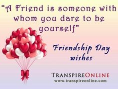 Friends bring out the best in you and that is what we do at TranspireOnline. Each day our family expands with talented members. We now have a large number of writers storytellers poets artists photographers and technology lovers. Come join this elite family by sending your works to editor@transpireonline.com. Happy friendship day!