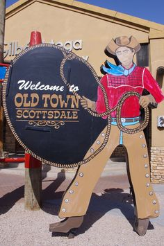 Legendary cowboy figure in Old Town Scottsdale - i have a pic standing beside this cowboy!