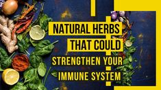 Natural Herbs That Could Strengthen Your Immune System Natural Herbs, Immune System, Health, Nature, Food, Naturaleza, Health Care, Meals, Salud
