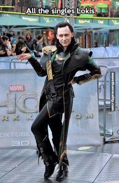 All the singles Lokis.