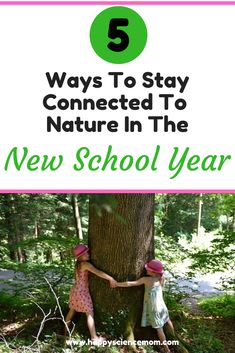 5 Ways To Stay Connected To Nature In The New School Year back to school activities Natural Parenting, Parenting Advice, Kids And Parenting, Mindful Parenting, Parenting Quotes, The New School, New School Year, Outside Activities For Kids, Green Living Tips