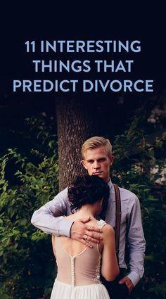 11 Interesting Things That Predict Divorce
