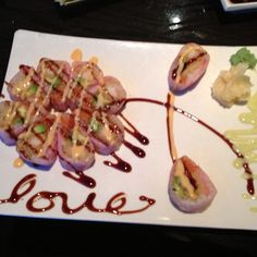 Love of Sushi! :) They even wrote my name on the plate!