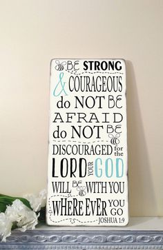 Be Strong and Courageous Joshua 1: 9  Scripture Verse  Distressed Typography Word Art Sign on Wood via Etsy