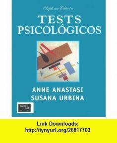Test Psicologicos - 7b Edicion (Spanish Edition) (9789701701867) Anne Anastasi, Susana Urbina , ISBN-10: 9701701860  , ISBN-13: 978-9701701867 ,  , tutorials , pdf , ebook , torrent , downloads , rapidshare , filesonic , hotfile , megaupload , fileserve
