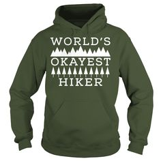 WORLDS OKAYEST HIKER #HIKING FUNNY TSHIRTS, Order HERE ==> https://www.sunfrog.com/Outdoor/122915227-664138936.html?53624, Please tag & share with your friends who would love it, hiker fashion, hiker art, hiker photography #jeepsafari, #shirts, #tshirts  #hiking shirts sayings, best hiking shirts, hiking shirts ideas  #animals #goat #sheep #dogs #cats #elephant #turtle #pets