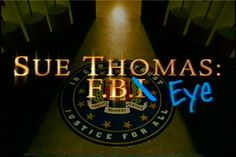 Sue Thomas FBEYE | Sue Thomas: F.B.Eye on DVD, Release Info, News at TVShowsOnDVD.com