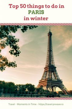 50 things to do in Paris in winter; What to do in #Paris, France, in winter; Paris activities, Paris attractions,