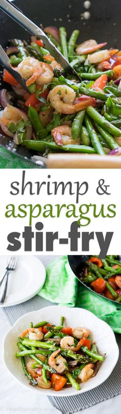 Shrimp and Asparagus Stir-Fry! Ready in less than 30 minutes, light and fresh!!