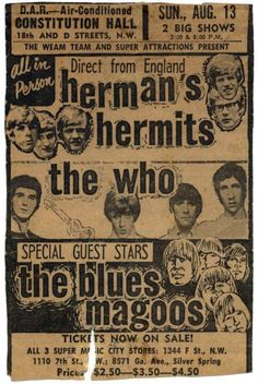 Herman's Hermits, The Who, The Blues Magoos. My concert - 11 years old - but in Rochester, NY Rock Posters, Band Posters, Music Posters, 60s Music, Music Icon, Herman's Hermits, Wall Of Sound, Vintage Concert Posters, Vintage Music