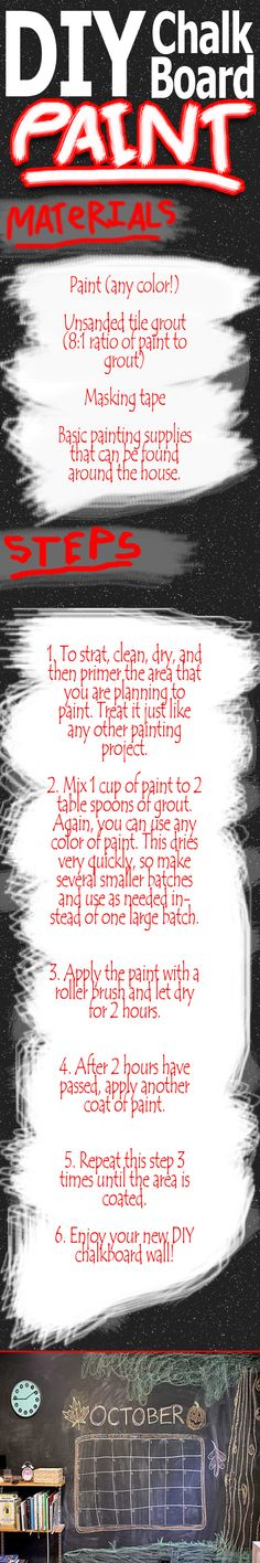 DIY Chalk Board Paint.  Lots of ideas for this!!