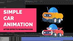 SIMPLE CAR ANIMATION (AFTER EFFECTS WORKPROCESS)