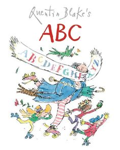 Sir Quentin Blake's Quirky Illustrated Alphabet Book | Brain Pickings