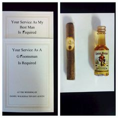 For the boys - cute way to ask groomsmen/best man. I printed on cards with special effects for the gun then attached cigars and pocket shots!