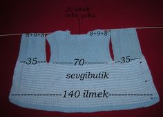 Baby vest, worked flat in one piece, number of stitches to cast on. ~~ SEVGİ BUTİK: 1yaş