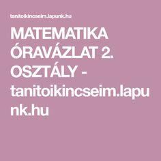 MATEMATIKA ÓRAVÁZLAT 2. OSZTÁLY - tanitoikincseim.lapunk.hu Evo, Calm