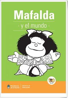 """""""Mafalda y el mundo"""" de Quino"""