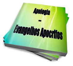 Apologia Evangelhos Apocrifos :: CAPIVARA