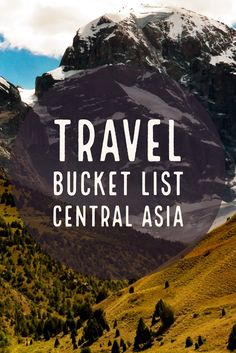 What to see and what to do in Central Asia? Get inspirtion for your travel bucket list Tens Place, Central Asia, Places To See, Traveling By Yourself, Bucket, Challenges, Buckets, Aquarius