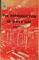 Fredy Perlman: The Reproduction of Daily Life (1969/2000s) [EN/CR/PT/FR] at Monoskop Log