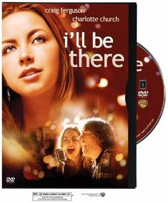 Amazon.com: I'll Be There: Charlotte Church (who did a great acting job), Craig Ferguson, Jemma Redgrave, Stephen Noonan, Ralph Brown, Ian McNeice, Imelda Staunton, Anthony Head, Joss Ackland, I really enjoyed this movie, it was warm and charming.