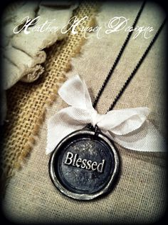 Blessed wax seal pendant by thehansenfamily on Etsy, $24.00