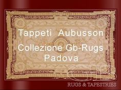 Tappeti Aubusson, Parte I°, Gb rugs by Giovanni Bersanetti, Padova IT