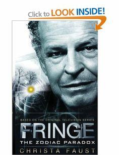 Fringe - The Zodiac paradox (book 1): Amazon.co.uk: Christa Faust: Books