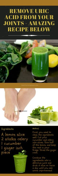 Remove Uric Acid From Your Joints - Amazing Recipe Below